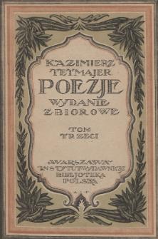 Poezje : wydanie zbiorowe. T. 3