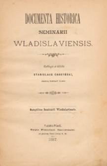 Documenta historica seminarii Wladislaviensis