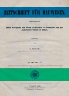 Zeitschrift für Bauwesen, Jg. 15, H. 1-12 (1865)