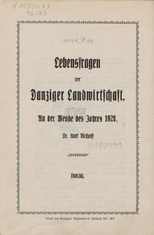 Lebensfragen der Danziger Landwirtschaft : an der Wende des Jahres 1928