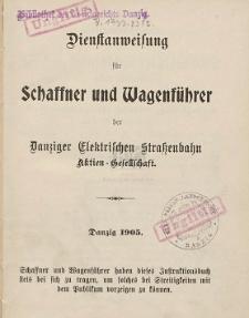 Dienstanweisung für Schaffner und Wagenführer der Danziger Elektrischen Strassenbahn Aktien-Gesellschaft