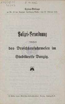 Polizei-Verordnung betreffend das Droschkenfuhrwesen im Stadtkreise Danzig