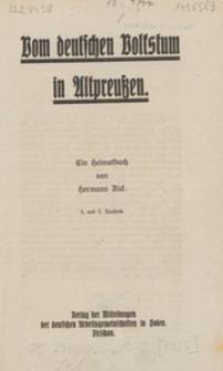 Vom deutschen Volkstum in Altpreußen : ein Heimatbuch
