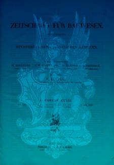 Zeitschrift für Bauwesen, Jg. 32, H. 1-12 (1882)
