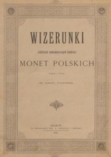 Wizerunki niektórych numizmatycznych rzadkości monet polskich