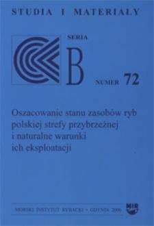 Oszacowanie Stanu zasobów ryb polskiej strefy przybrzeżnej i naturalne warunki ich eksploatacji