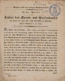 Eine Bitte der Kinder des Spend- und Waisenhauses bei ihrem am 13ten und 14ten November zu haltenden Herbst-Umgange d. J. 1815