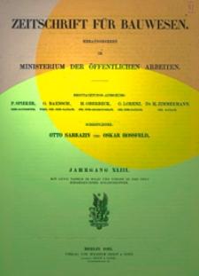 Zeitschrift für Bauwesen, Jg. 43, H. 1-12 (1893)
