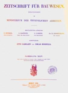 Zeitschrift für Bauwesen, Jg. 44, H. 1-12 (1894)