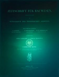 Zeitschrift für Bauwesen, Jg. 47, H. 1-12 (1897)