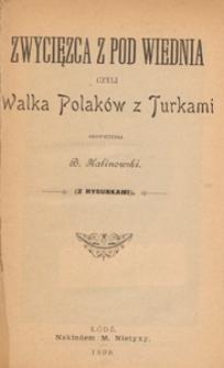 Zwycięzca z pod Wiednia czyli Walka Polaków z Turkami
