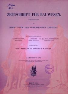 Zeitschrift für Bauwesen, Jg. 52, H. 1-12 (1902)