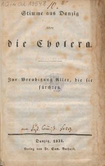 Stimme aus Danzig über die Cholera : zur Beruhigung Aller, die sie fürchten