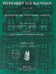Zeitschrift für Bauwesen, Jg. 54, H. 1-12 (1904)