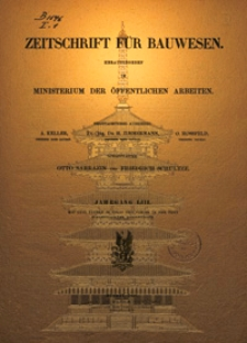 Zeitschrift für Bauwesen, Jg. 53, H. 1-12 (1903)