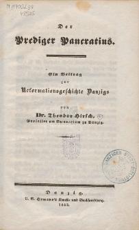 Der Prediger Pancratius : ein Beitrag zur Reformationsgeschichte Danzigs