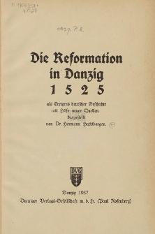 Die Reformation in Danzig 1525 : als Ereignis deutscher Geschichte mit Hilfe neuer Quellen
