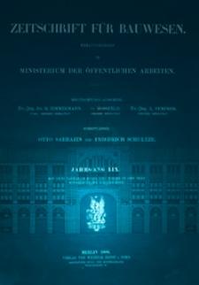 Zeitschrift für Bauwesen, Jg. 59, H. 1-12 (1909)