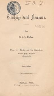 Streifzuge durch Pommern. Bd. 2 H. 4 Stettin und die Oderinseln