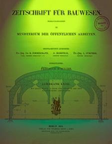Zeitschrift für Bauwesen, Jg. 63, H-1-12 (1913)