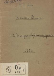 Das Danziger Aufwertungsgesetz vom 7. April 1925 : mit gemeinverständlichen Erläuterungen, Beispielen, einer Kurstabelle und einem Anhang über die Aufwertungsanspruche der Danziger Staatsangehörigen in Polen