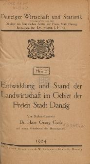 Entwicklung und Stand der Landwirtschaft im Gebiet der Freien Stadt Danzig