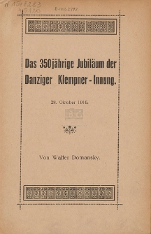 Das 350 jährige Jubiläum der Danziger Klempner-Innung : 28. Oktober 1916