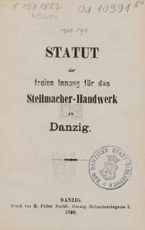 Statut der freien Innung für das Stellmacher-Handwerk zu Danzig