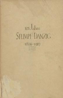 125 Jahre Stumpf-Danzig : 5. April 1804-1929