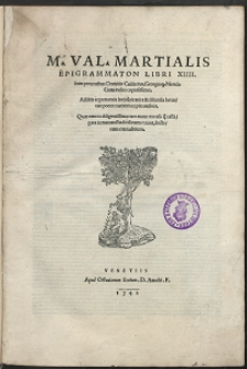 M[arci] Val[erii] Martialis Epigrammaton Libri XIIII