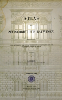 Atlas zur Zeitschrift für Bauwesen, Jg. 13, H. 1-12 (1863)