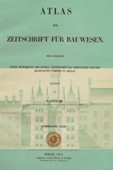 Atlas zur Zeitschrift für Bauwesen, Jg. 22, H. 1-12 (1872)