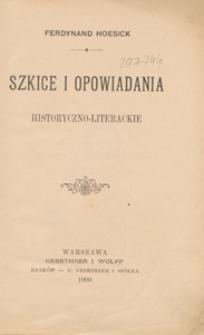 Szkice i opowiadania historyczno-literackie