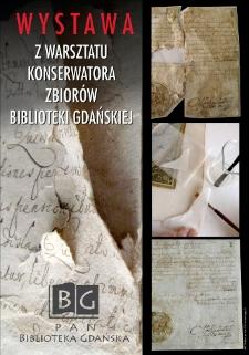 Z WARSZTATU KONSERWATORA ZBIORÓW PAN BIBLIOTEKI GDAŃSKIEJ cz. 1