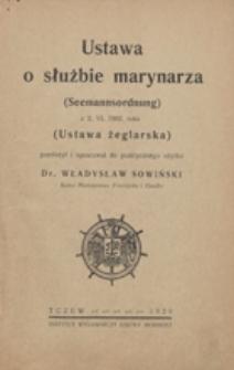 Ustawa o służbie marynarza z 2 VI 1902 roku : (ustawa żeglarska) = Seemannsordnung