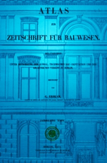 Atlas zur Zeitschrift für Bauwesen, Jg. 24, H. 1-12 (1874)
