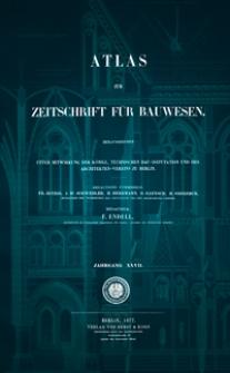 Atlas zur Zeitschrift für Bauwesen, Jg. 27, H. 1-12 (1877)