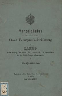 Verzeichniss der Theilnehmer an der Stadt-Fernsprecheinrichtung in Danzig : nebst Anhang [...] in Neufahrwasser [im Mai 1893]