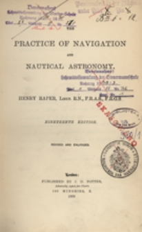 Practice of navigation and nautical astronomy