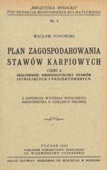 Plan zagospodarowania stawów karpiowych. Cz. 1, Szacowanie produkcyjności stawów istniejących i projektowanych
