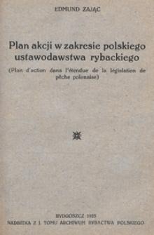 Plan akcji w zakresie polskiego ustawodawstwa rybackiego (Plan d'action dans l'étendue de la législation pêche polonaise)