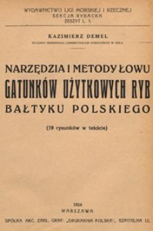 Narzędzia i metody łowu gatunków użytkowych ryb Bałtyku polskiego