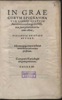 In Graecorvm Epigrammatvm Libros Qvatvor Annotationes longè doctissimæ [...]