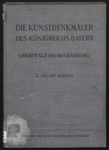 Die Kunstdenkmäler von Oberpfalz & Regensburg. H. 10. Bezirksamt Kemnath