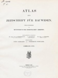 Atlas zur Zeitschrift für Bauwesen, Jg. 57, H. 1-12 (1907)