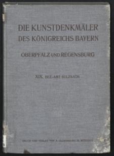 Die Kunstdenkmäler von Oberpfalz & Regensburg. H. 19. Bezirksamt Sulzbach
