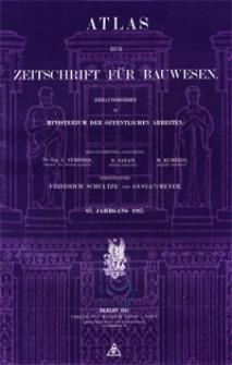 Atlas zur Zeitschrift für Bauwesen, Jg. 67, H. 1-12 (1917)