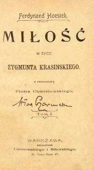 Miłość w życiu Zygmunta Krasińskiego. T. 1-2