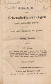 Gemäldesaal der Lebensbeschreibungen grosser moslimischer Herrscher der ersten sieben Jahrhunderte der Hidschret. Bd. 4