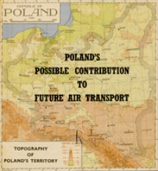 Poland's possible contribution to future air transport / Polish Ministry of Industry, Commerce and Shipping Aeronautical Department